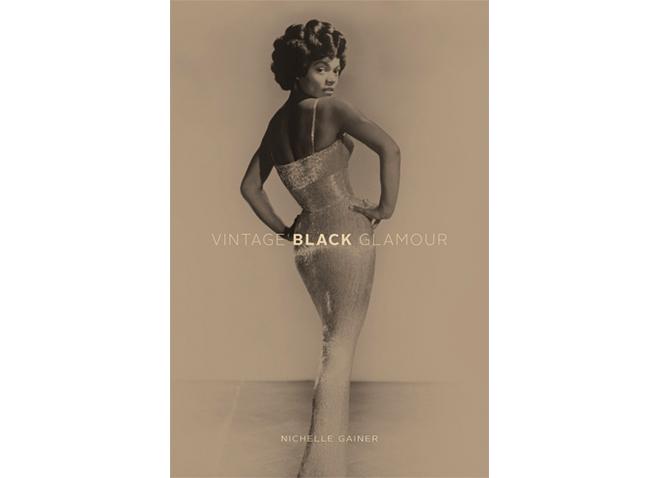 Nichelle Gainer: Vintage Black Glamour
